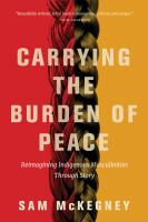 Carrying the Burden of Peace