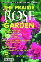 The Prairie Rose Garden