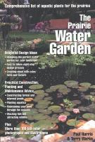 The Prairie Water Garden