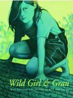 Wild Girl & Gran