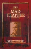 The Mad Trapper