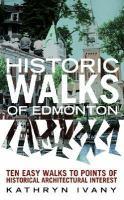 Historic Walks of Edmonton