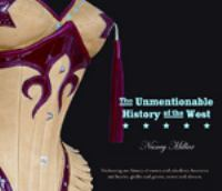 The Unmentionable History of the West