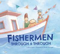 Fishermen Through & Through