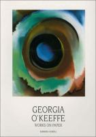 Georgia O'Keeffe, Works on Paper : Museum of Fine Arts, Museum of New Mexico, Santa Fe
