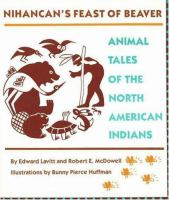 Nihancan's Feast of Beaver