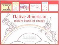 Native American Picture Books of Change