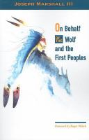 On Behalf of the Wolf and the First Peoples