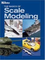 The Basics of Scale Modeling