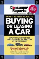 Consumer Reports Smart Buyer's Guide to Buying or Leasing A Car