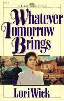 Whatever Tomorrow Brings. #1