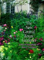 The New Central Texas Gardener