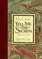 Tell Me the Secrets