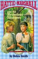 Hattie Marshall And The Mysterious Strangers