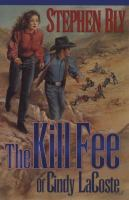 The Kill Fee of Cindy LaCoste