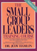 The Small Group Leaders Training Course