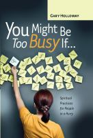You Might Be Too Busy If