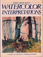 Watercolor Interpretations