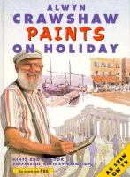 Alwyn Crawshaw Paints on Holiday