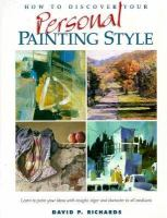 How to Discover your Personal Painting Style
