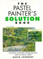 Pastel Painter's Solution Book