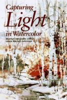 Capturing Light in Watercolor
