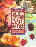 Step-by-step Guide to Painting Realistic Watercolors