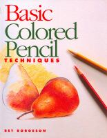 Basic Colored Pencil Techniques