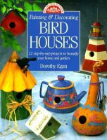 Painting & Decorating Birdhouses
