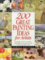 200 Great Painting Ideas for Artists