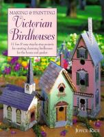 Making & Painting Victorian Birdhouses
