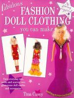 Fabulous Fashion Doll Clothing You Can Make
