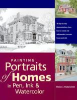 Painting Portraits of Homes in Pen, Ink, & Watercolor
