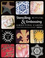 Stenciling & Embossing Greeting Cards