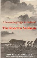 The Road to Arnhem