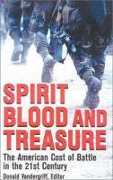 Spirit, Blood, and Treasure
