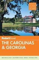Fodor's the Carolinas & Georgia [2013]