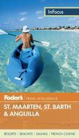 St. Maarten/St. Martin, St. Barth, & Anguilla