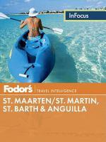 St. Maarten, St. Barth, and Anguilla