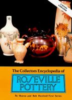 The Collectors Encyclopedia of Roseville Pottery
