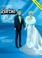 The Collectors Encyclopedia of Barbie Dolls and Collectibles