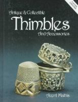 Antique And Collectible Thimbles And Accessories