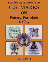 Lehner's Encyclopedia of U.S. Marks on Pottery, Porcelain & Clay