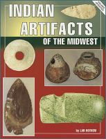 Indian Artifacts of the Midwest