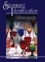 Stemware Identification Featuring--cordials With Values, 1920s-1960s