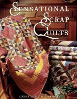 Sensational Scrap Quilts