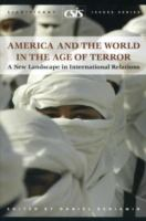 America and the World in the Age of Terror