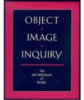Object, Image, and Inquiry