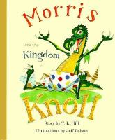 Morris and the Kingdom of Knoll