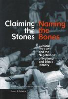 Claiming the Stones/naming the Bones
